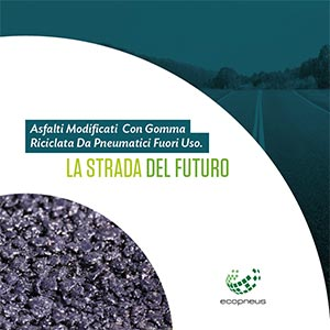 La nuova brochure asfalti Ecopneus