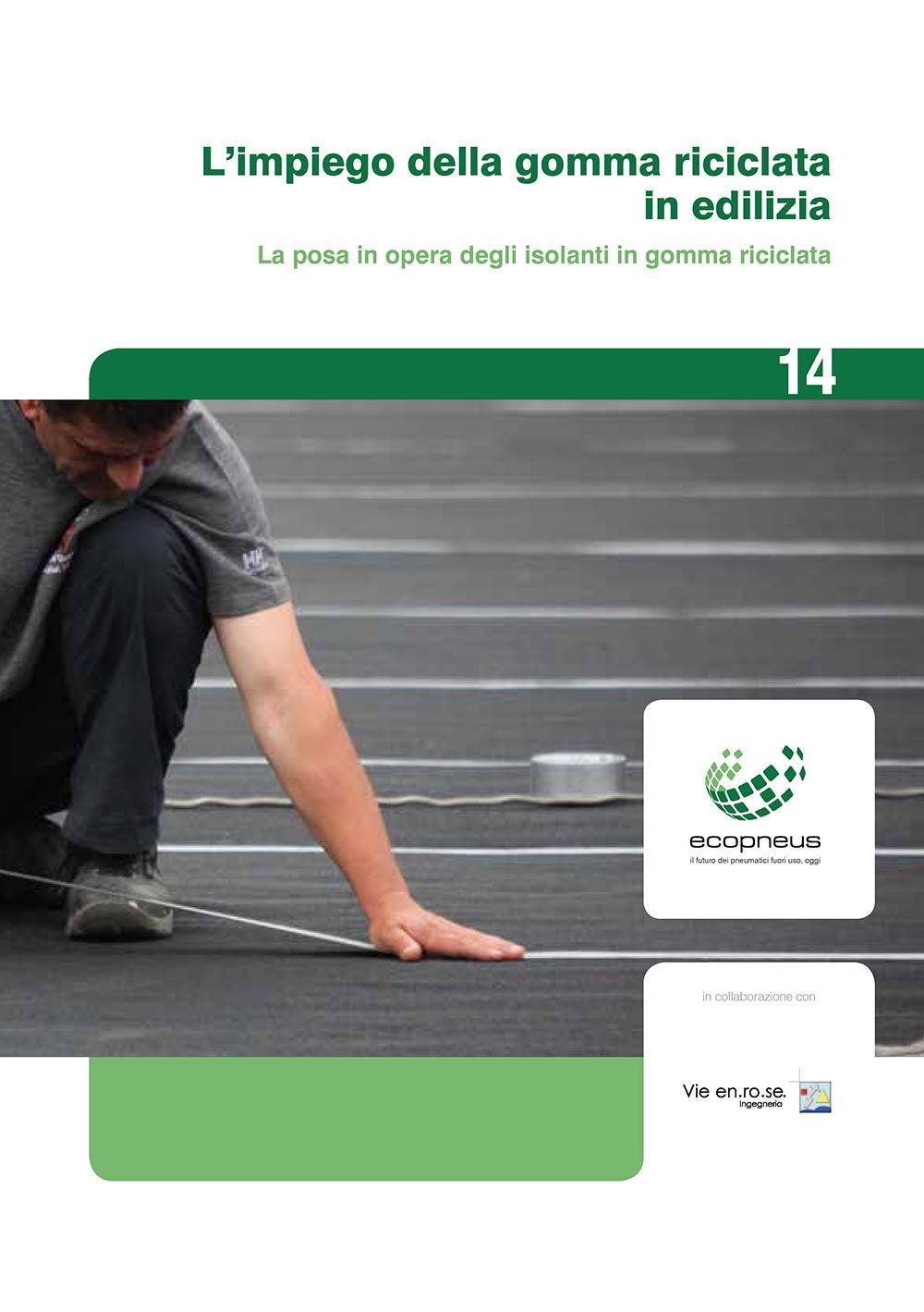 L'impiego della gomma riciclata in edilizia Vol.2 - La posa in opera
