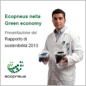 Ecopneus nella Green economy: presentazione del Rapporto di sostenibilità 2013