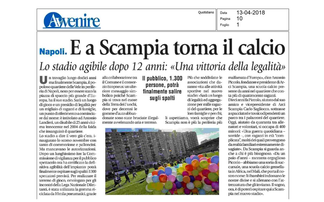 "And football is back again in Scampia: a victory for legality."" Avvenire""'s report"