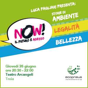 NOW! In Treia the future is now! Stories of environment, legality, beauty