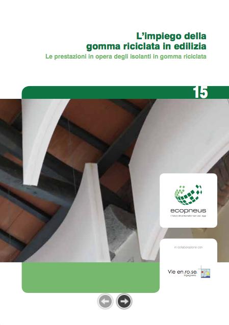 15. Gomma riciclata in edilizia-Le prestazioni in opera